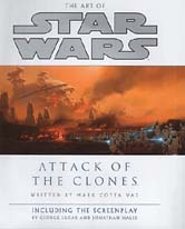 The Art of Star Wars. Episode II: Attack of the Clones
