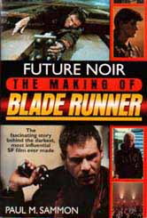 Future Noir: The Making of Blade Runner